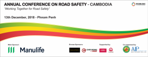 Annual Conference on Road Safety in Cambodia 2018 @ Phnom Penh | Phnom Penh | Cambodia